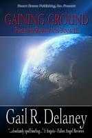 The Phoenix Rebellion Book Three  Gaining Ground PDF