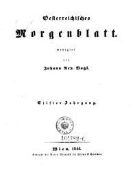 Sterreichisches Morgenblatt Zeitschrift F R Vaterland Natur Und Leben Hrsg Von Nikolaus Sterlein Et Al