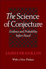 The Science of Conjecture