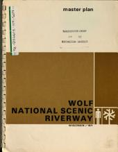 Wolf River, National Scenic Riverway, Master Plan