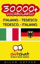 30000+ Italiano - Tedesco Tedesco - Italiano Vocabolario