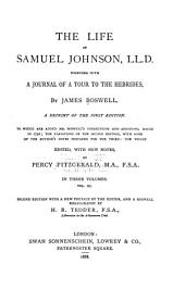 The Life of Samuel Johnson, LL.D.: Together with A Journal of a Tour to the Hebrides, Volume 3