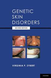 Genetic Skin Disorders: Edition 2
