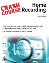 Crash Course: Home Recording
