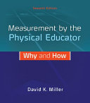 Measurement by the Physical Educator  Why and How PDF