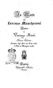In morte di Lorenzo Mascheroni cantica di Vincenzo Monti