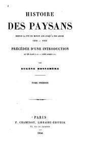 Histoire des paysans, depuis la fin du moyen âge jusqu'à nos jours, 1200-1850: précédée d'une introduction, an 50 avant J.-C.-1200 après J.-C.