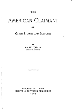 The Writings of Mark Twain  The American claimant  and other stories and sketches PDF
