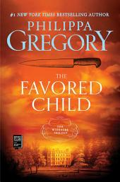 The Favored Child: A Novel