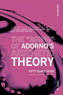 The Aging of Adorno's Aesthetic Theory