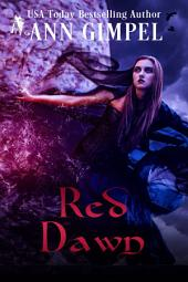 Red Dawn: Darkly Erotic Fantasy