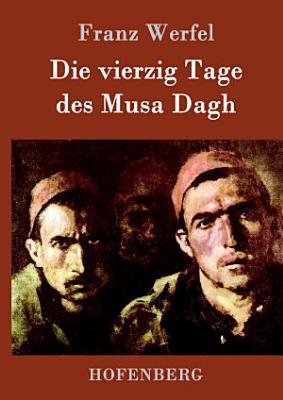 Die vierzig Tage des Musa Dagh PDF