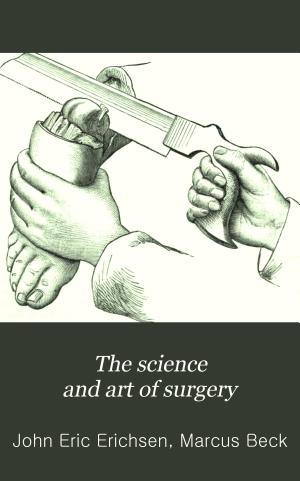 The Science and Art of Surgery
