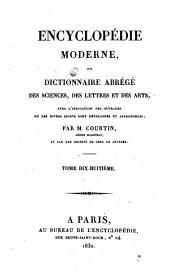 Encyclopédie moderne, ou, Dictionnaire abrégé des sciences, des lettres et des arts: avec l'indication des ouvrages ou les divers sujets sont développés et approfondis, Volume18