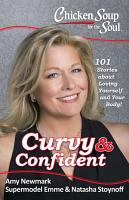 Chicken Soup for the Soul  Curvy   Confident PDF