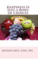 Happiness Is Just a Bowl of Choices PDF