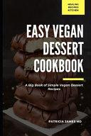 Easy Vegan Dessert Cookbook PDF