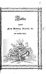 Fables, selected from Dodsley, Croxall, etc., and carefully revised