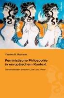 Feministische Philosophie in europ  ischem Kontext PDF