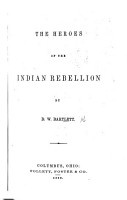The Heroes of the Indian Rebellion PDF