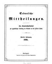Erbauliche Mitteilungen: e. Gemeinschaftsbl. zur gegenseitigen Stärkung im Glauben an d. Herrn Jesum, Band 2