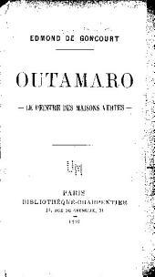 Outamaro: le peintre des maisons vertes