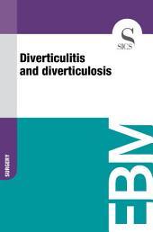 Diverticulitis and diverticulosis