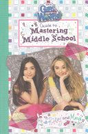 Girl Meets World  Guide to Mastering Middle School PDF