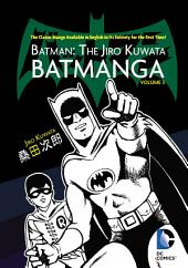 Batman: The Jiro Kuwata Batmanga Vol. 3: Volume 3