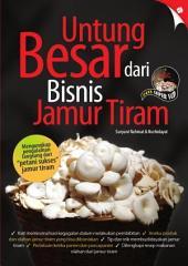 Untung Besar dari Bisnis Jamur Tiram