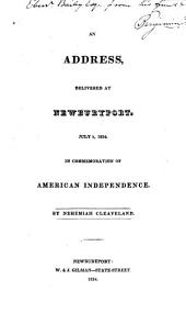 Address Delivered at Newburyport, July 5, 1824, in Commemoration American Independence