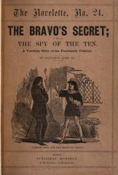 The Bravo's Secret: Or, The Spy of the Ten