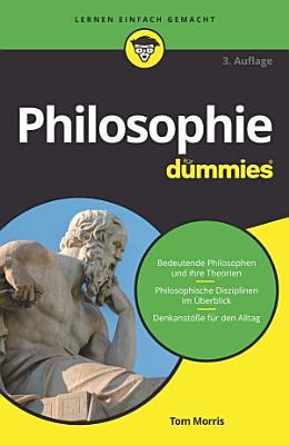 Philosophie f  r Dummies PDF