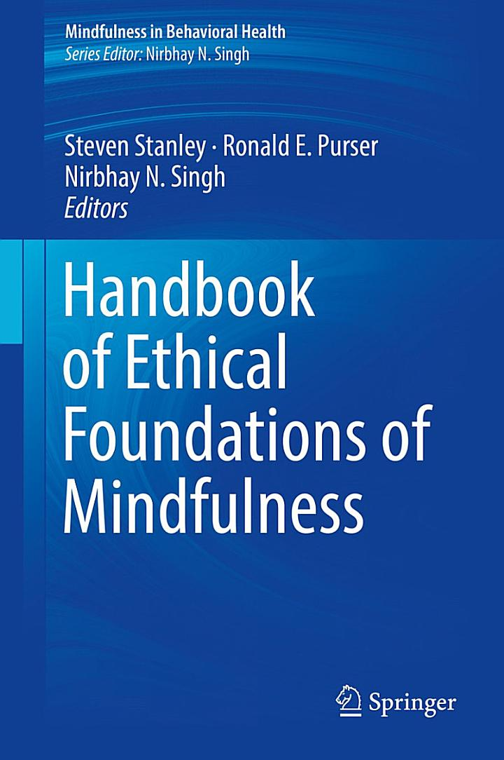 Handbook of Ethical Foundations of Mindfulness