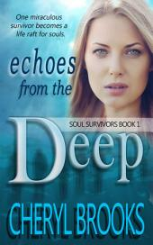 Echoes From the Deep: Soul Survivors Book 1
