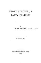 Short Studies in Party Politics
