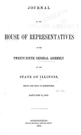 Journal of the House of Representatives at the     Session of the     General Assembly of the State of Illinois     PDF