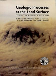 Geologic Processes at the Land Surface