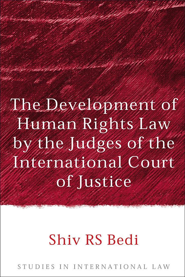 The Development of Human Rights Law by the Judges of the International Court of Justice