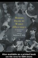 Modern Drama by Women 1880s 1930s PDF