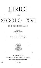 Lirici del secolo XVI: con cenni biografici