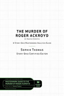 Story Grid Analysis  The Murder of Roger Ackroyd by Agatha Christie