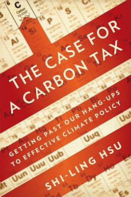 The Case for a Carbon Tax