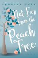 Not Far From The Peach Tree Book PDF