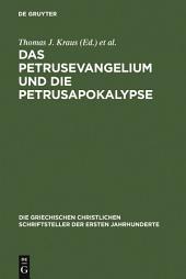 Das Petrusevangelium und die Petrusapokalypse: Die griechischen Fragmente mit deutscher und englischer Übersetzung (Neutestamentliche Apokryphen I)