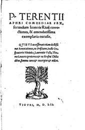 P. Terentii Aphri Comoediae sex