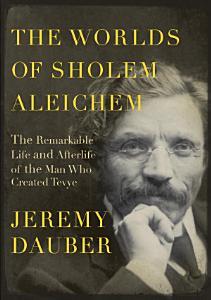 The Worlds of Sholem Aleichem PDF
