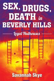 Sex, Drugs, Death in Beverly Hills