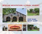 McAllen Architecture: A Visual Journey