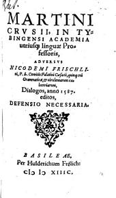 Adversus Nic. Frischlini ... S. dialogos ... Defensio